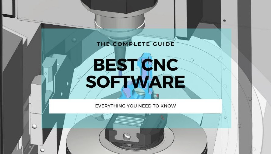 6 Best CNC Software For ALL Skill Levels (Some Are Free!)