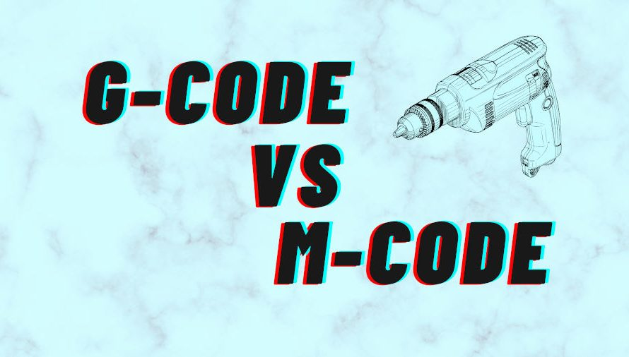 G-Code vs M-Code: What's The Difference? (Simply Explained)